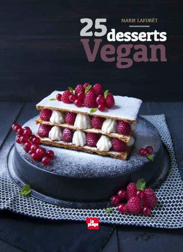 25 Desserts Vegan Livre Marie Laforet Editions Laplage