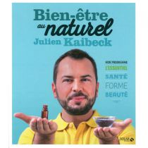 Bien-Être Au Naturel Julien Kaibeck Livre Editions Solar
