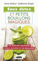 Eaux Detox Et Petits Bouillons Magiques Livre Editions Leduc