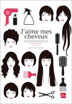 J\'Aime Mes Cheveux, Tous Les Soins De Beauté Au Naturel Livre Elodie-Joy Jaubert Editions La Plage