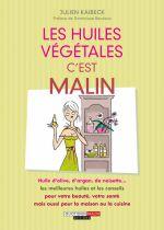 Les Huiles Végétales C\'Est Malin Julien Kaibeck Editions Leduc