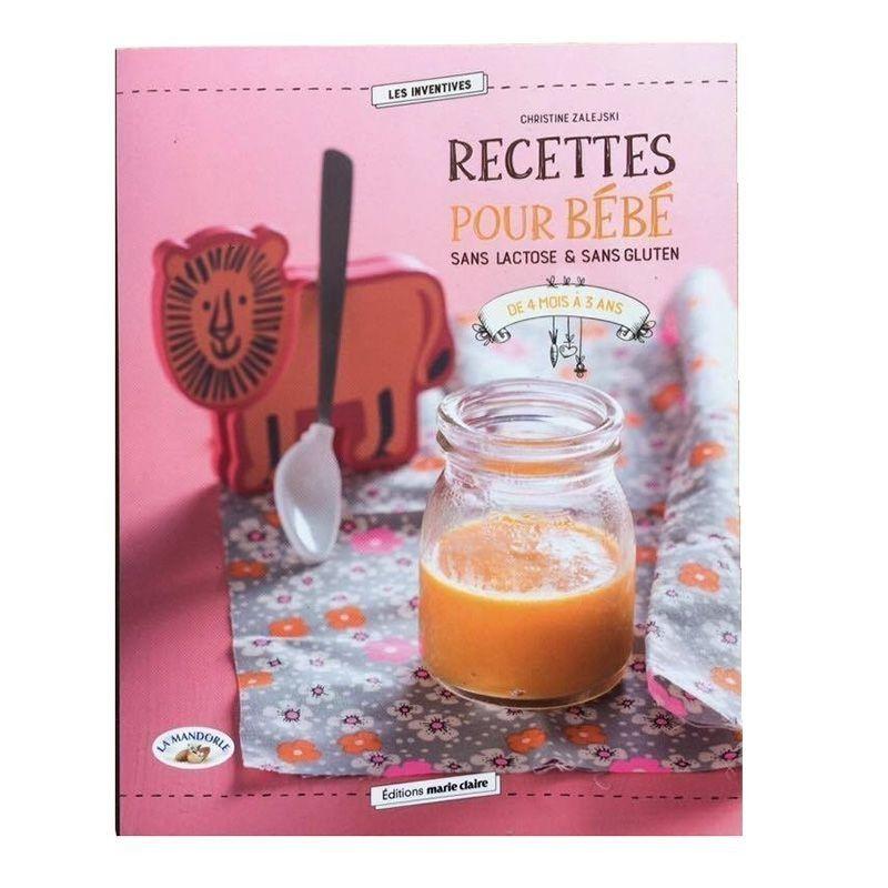 Livre Recettes Bébé Sans Lactose Sans Gluten