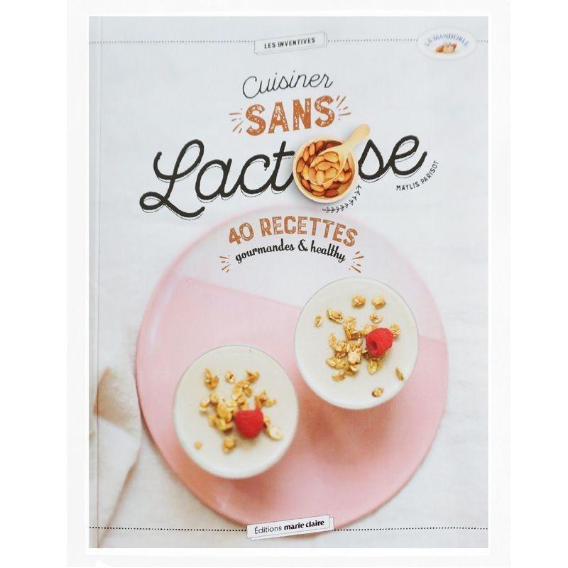 Livre Recettes Cuisiner sans Lactose