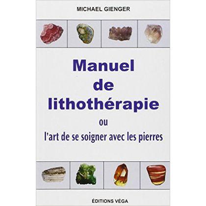 Manuel De Lithothérapie Michael Gienger Éditions Tredaniel