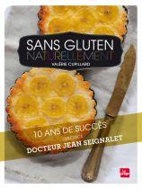 Sans Gluten Naturellement Livre ValéRie Cupillard Editions La Plage