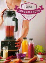 Superblender Livre Linda Louis Editions La Plage
