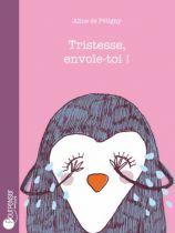 Tristesse Envole-toi Pour Penser Editions