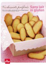 Vos Desserts Préférés Sans Lait Ni Gluten M. Gauthier-Moreau
